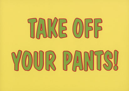 take off your pants